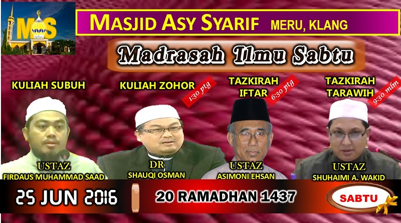 Madrasah Ilmu Sabtu 25 Jun 2016