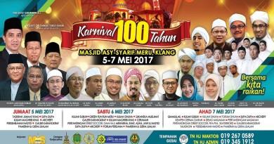 Karnival 100 Tahun – Masjid Asysyarif 5-7 Mei 2017