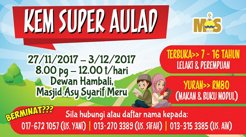 Kem Super Aulad – 27 Nov hingga 3 Dec 2017