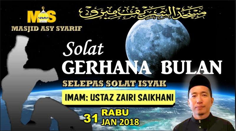 Solat Sunat Gerhana Bulan – 31 Jan 2018