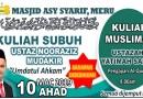 Kuliah Subuh & Muslimat – Ahad 10 Mac 2019