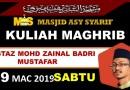 Kuliah Maghrib – Sabtu 9 Mac 2019