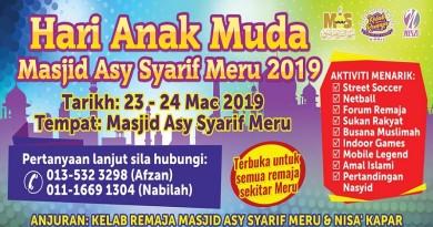 Hari Anak Muda Masjid Asysyarif Meru 2019 – 23 hingga 24 Mac 2019